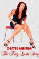 X-Rated Ambition: The Traci Lords Story (X-Rated Ambition: The Traci Lords Story)