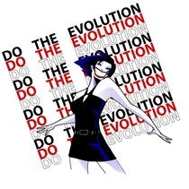 Do the Evolution - Poster / Capa / Cartaz - Oficial 1
