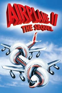 Apertem os Cintos, o Piloto Sumiu! - 2ª Parte - Poster / Capa / Cartaz - Oficial 3