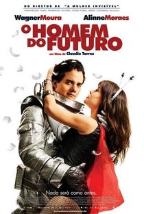 O Homem do Futuro - Poster / Capa / Cartaz - Oficial 1