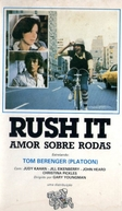 Amor Sobre Rodas  (Rush It)