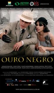 Ouro Negro - Poster / Capa / Cartaz - Oficial 1