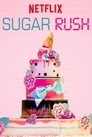 Sugar Rush (2ª Temporada) (Sugar Rush (Season 2))