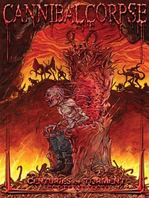 Cannibal Corpse: Centuries of Torment - The First 20 Years - Poster / Capa / Cartaz - Oficial 1