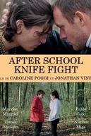 After School Knife Fight (After School Knife Fight)
