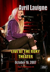 Avril Lavigne at the Roxy - Poster / Capa / Cartaz - Oficial 2
