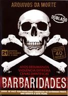 Arquivos da Morte - Barbaridades (Archives of death)