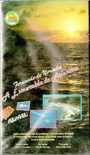 Fernando de Noronha - A Esmeraldo do Atlântico - Poster / Capa / Cartaz - Oficial 1