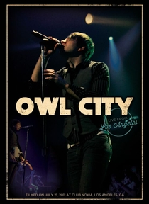 Owl City: Live from Los Angeles - Poster / Capa / Cartaz - Oficial 1