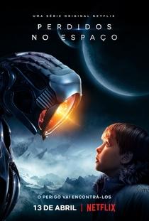 Perdidos no Espaço (1ª Temporada) - Poster / Capa / Cartaz - Oficial 1