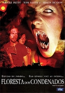 Floresta dos Condenados (Forest of the Damned)
