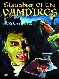 Slaughter of the Vampires - Poster / Capa / Cartaz - Oficial 3