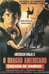 American Ninja 3: O Dragão Americano - Poster / Capa / Cartaz - Oficial 8