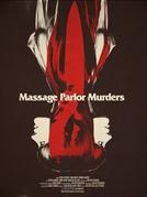 Massage Parlor Murders! (Massage Parlor Murders!)