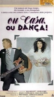 Ou Casa, Ou Dança (Wedding Band)