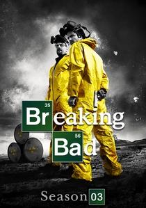 Breaking Bad (3ª Temporada) - Poster / Capa / Cartaz - Oficial 4