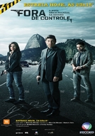 Fora de Controle (1ª Temporada) (Fora de Controle (1ª Temporada))