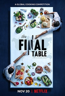 The Final Table (1ª Temporada) - Poster / Capa / Cartaz - Oficial 1