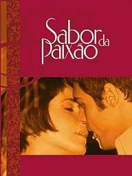Sabor da Paixão - Poster / Capa / Cartaz - Oficial 1