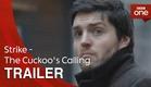 Strike - The Cuckoo's Calling: Trailer - BBC One