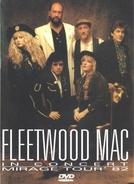 Fleetwood Mac in Concert: Mirage Tour 1982 (Fleetwood Mac in Concert: Mirage Tour 1982)