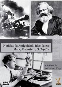 Notícias da Antiguidade Ideológicas: Marx, Eisenstein, O Capital - Poster / Capa / Cartaz - Oficial 2