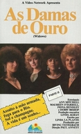 As Damas de Ouro (Widows)