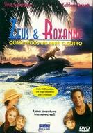 Zeus & Roxanne: Quase Feitos um Para o Outro (Zeus and Roxanne)