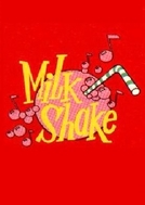 Milk Shake (Milk Shake)