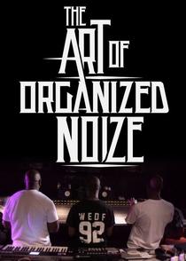 A Arte de Organized Noize - Poster / Capa / Cartaz - Oficial 1