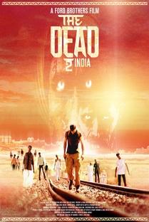 The Dead 2: India - Poster / Capa / Cartaz - Oficial 2