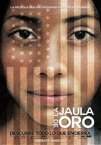 A Jaula de Ouro  - Poster / Capa / Cartaz - Oficial 7