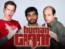 Human Giant (2 Temporada) - Poster / Capa / Cartaz - Oficial 1