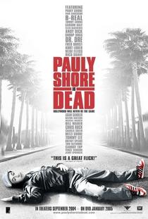 Pauly Shore Está Morto - Poster / Capa / Cartaz - Oficial 1