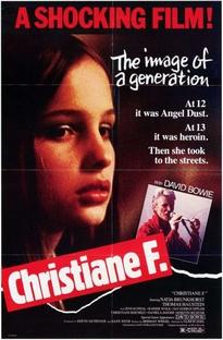 Eu, Christiane F. - 13 Anos, Drogada e Prostituída - Poster / Capa / Cartaz - Oficial 2