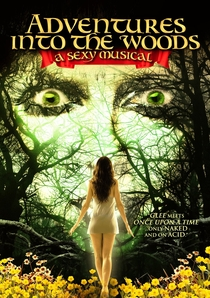 Adventures Into the Woods: A Sexy Musical - Poster / Capa / Cartaz - Oficial 1