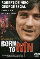Morte Silenciosa (Born To Win)