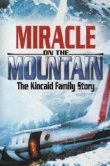 O Milagre na Montanha: A História da Família Kincaid - Poster / Capa / Cartaz - Oficial 1