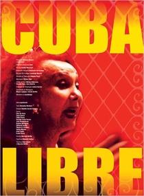 Cuba Libre - Poster / Capa / Cartaz - Oficial 1