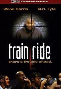 Train Ride - Poster / Capa / Cartaz - Oficial 1