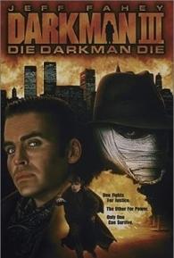Darkman 3 - Enfrentando a Morte - Poster / Capa / Cartaz - Oficial 1