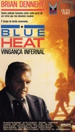 Blue Heat - Vingança Infernal (The Last of the Finest)