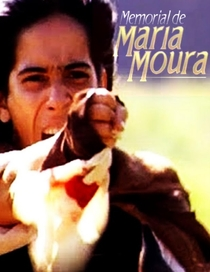 Memorial de Maria Moura - Poster / Capa / Cartaz - Oficial 1