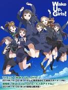 Wake Up, Girls! (Wake Up, Girls!)