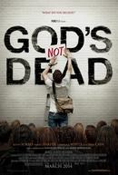 Deus Não Está Morto (God's Not Dead)