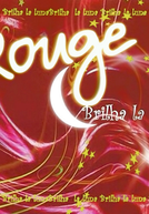 Rouge: Brilha La Luna (Rouge: Brilha La Luna)