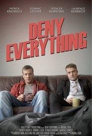 Deny Everything - Poster / Capa / Cartaz - Oficial 1