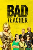 Professora Sem Classe (1ª Temporada) (Bad Teacher (Season 1))