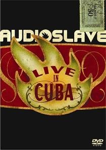 Audioslave: Live in Cuba - Poster / Capa / Cartaz - Oficial 1