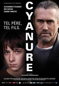 Cyanure - Poster / Capa / Cartaz - Oficial 2